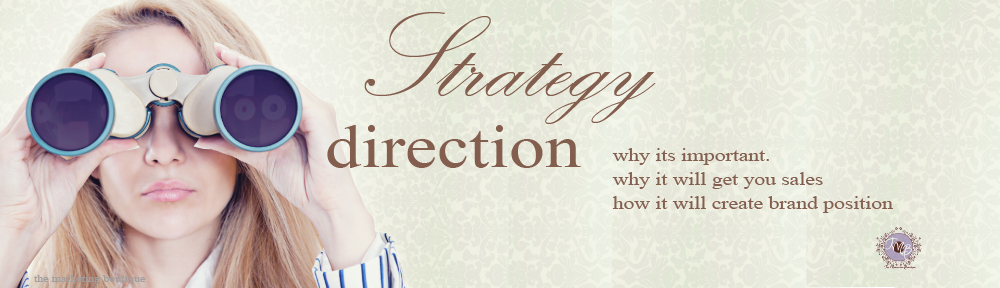 strategy direction, why its important