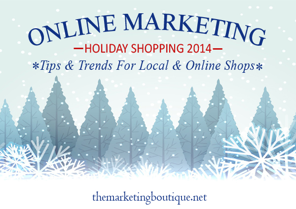 2014 Online Marketing Holiday Tips and Trends