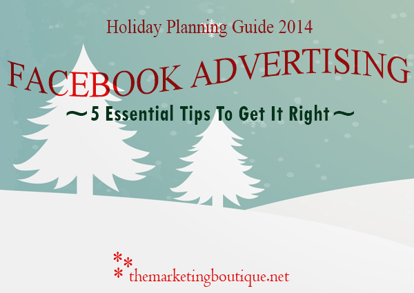 2014-Facebook Advertising - Holiday Planning Guide 2014 - The Marketing Holiday