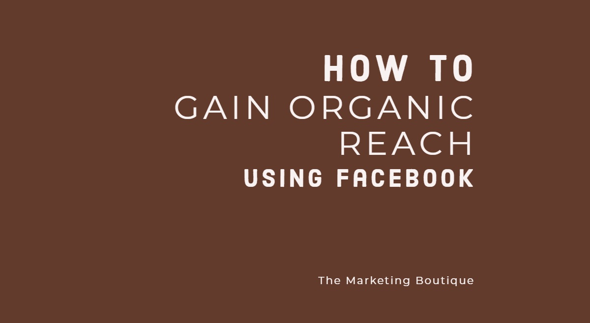 HOw to use Facebook to increase organic reach